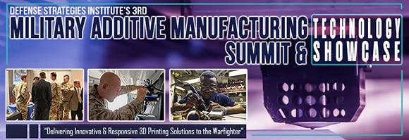 Military Additive Manufacturing Summit & Technology Showcase