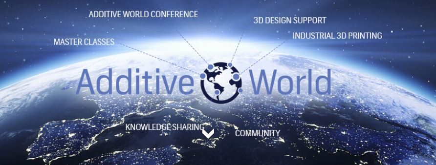 Additive World - Industrial 3D Printing Conference
